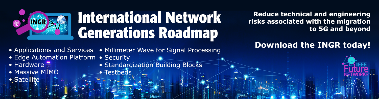 International Network Generations Roadmap