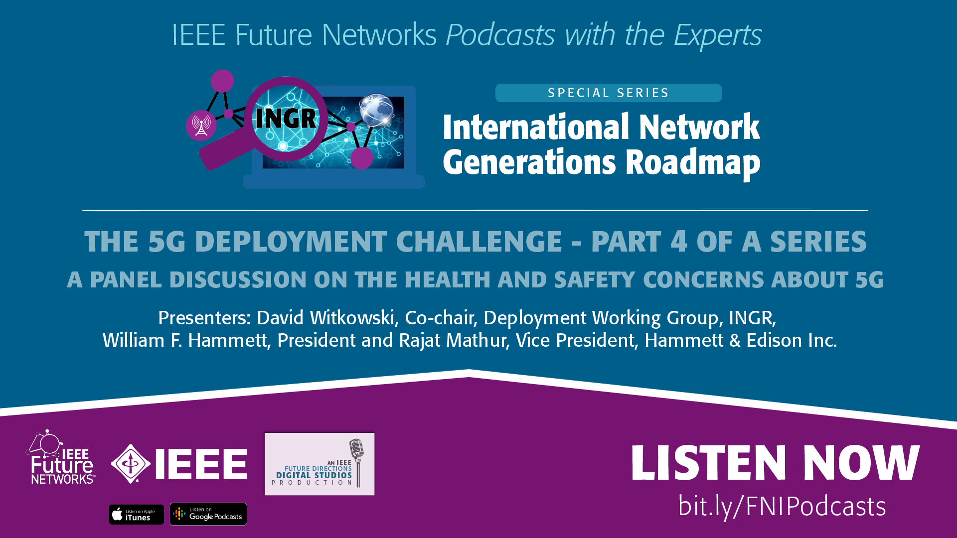 FNPodcast INGR 5GDeployment Part4 Health ieeetv